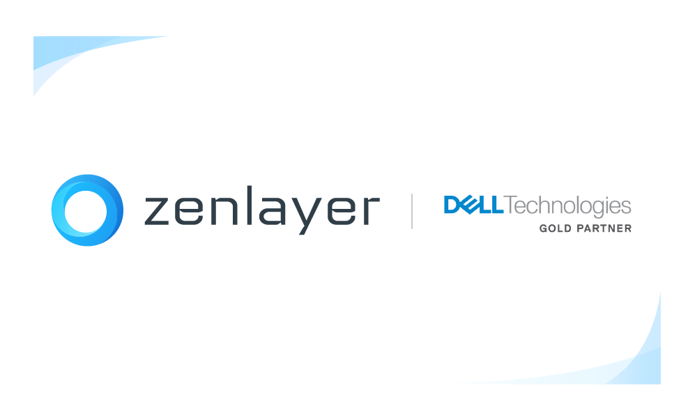 Zenlayer Achieves Gold Tier in 2020 Dell Technologies Partner Program